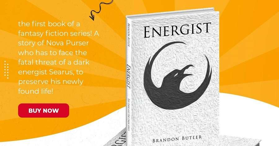Fantasy Fiction Author Brandon Butler Releases A Book One Of His Series, 'Energist; The Omni And The Omen'